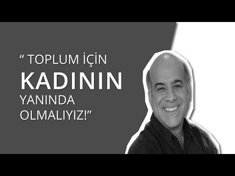 Ali Üstündağ: Toplum İçin Kadının Yanında Olmalıyız