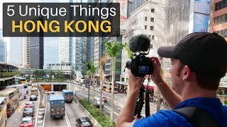 5 Unique Things About HONG KONG