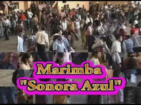 Marimba Sonora Azul-Ilusion de mi vida vid 1