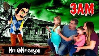 HELLO NEIGHBOR in Real Life at 3AM!!! Hello Neighbor in the Dark *OMG* So Creepy! Part 3