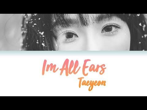 Taeyeon 태연 - I'm All Ears 겨울나무 (Lyrics) Han/Rom/Eng