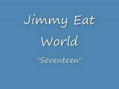 Jimmy Eat World- Seventeen