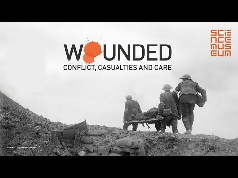 Wounded: Conflict, Casualties and Care of the First World War