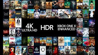 Official List of 110+ Games getting Xbox One X Enhanced: 4K Ultra HD, HDR and More!