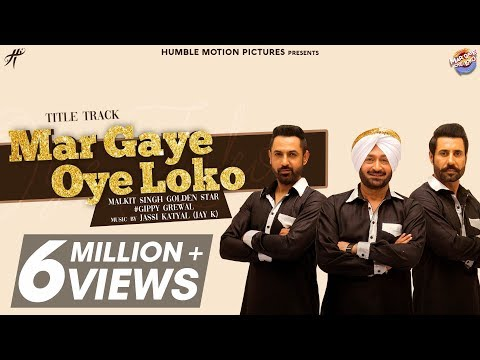Mar Gaye Oye Loko - Gippy Grewal - Malkit Singh - Binnu Dhillon - Jay K
