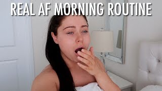 REAL AF MORNING ROUTINE 2018