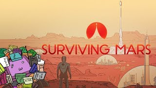 THE RED PLANET   Soapie Tries: Surviving Mars