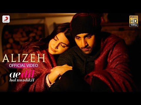 ALIZEH LYRICS - Ae Dil Hai Mushkil | Arijit Singh