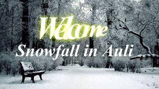 snowfall in auli dates in 2018| Allseasonsz.com