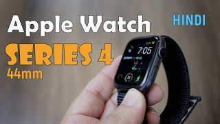 Apple Watch Series 4 review, unboxing, battery life (44mm), Sport loop - Hindi