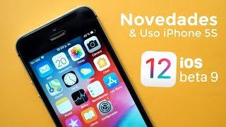iOS 12 beta 9 Novedades & Uso en iPhone 5S