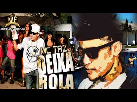 Baixar Mc Taz - Deixa Rolar ♫♪ ( Dj Fox - Remix - Rmx ) Lançamento 2013 ♫♪