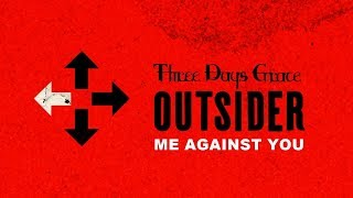 Three Days Grace - Me Against You (Audio)
