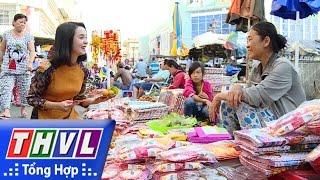 THVL l Ký sự Tết miền Tây: Đi xem chợ Tết con gà