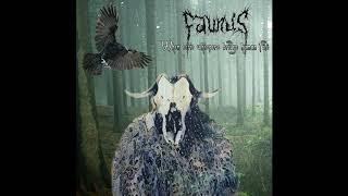 Faunus - When eerie whispers bridge human fate (Full Album)