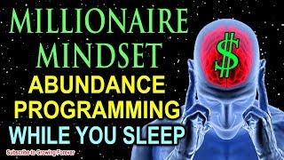 Sleep Programming for Prosperity ~ Millionaire Mindset Affirmations ~ Attract Wealth & Abundance