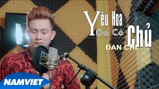 Yêu Hoa Đã Có Chủ - Vương Triệu Anh (MV 4K OFFICIAL)