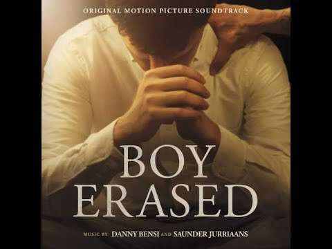 "Boy Erased Soundtrack - ""See Me Fly"" (Michael Barbera)"
