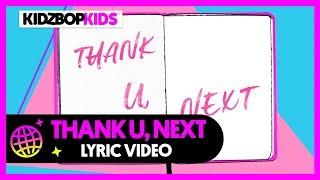 KIDZ BOP Kids - Thank U, Next (Official Lyric Video)