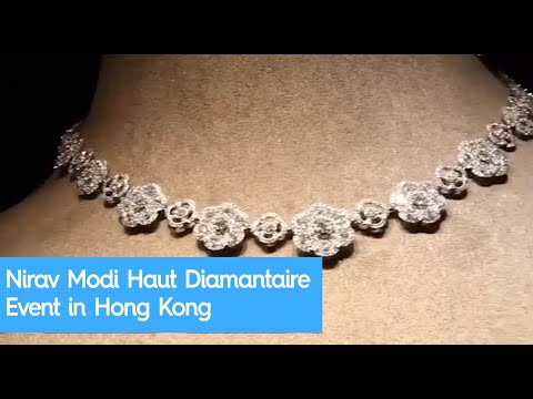 Nirav Modi Haut Diamantaire Event in Hong Kong