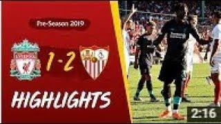 Liverpool vs Sevilla 1-2 - Highlights & Goals Resumen & Goles 2019 HD