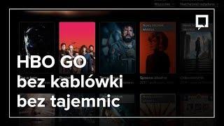 HBO GO bez kablówki! Jak włączyć i za ile?