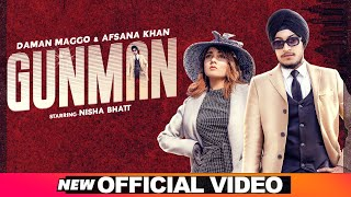 Gunman – Daman Maggo – Afsana Khan