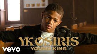 YK Osiris - Young King | Vevo LIFT