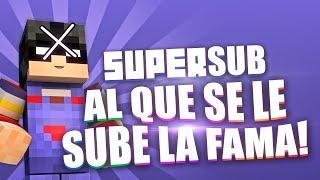 """Super Sub """"AL QUE SE LE SUBE LA FAMA"""""""