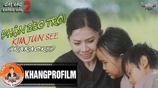 Phận Bèo Trôi | Kim Jun See [ Karaoke Beat Gốc ]