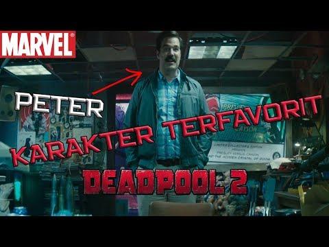 Peter Adalah Karakter X-Force Terfavorit ! Deadpool Final Trailer Breakdown   Marvel Indonesia