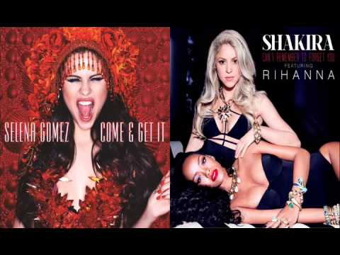 Selena Gomez VS Shakira Feat. Rihanna - Come And Forget You - Smashpipe People