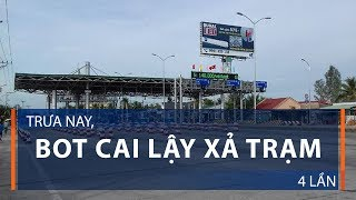 Trưa nay, BOT Cai Lậy xả trạm 4 lần | VTC1