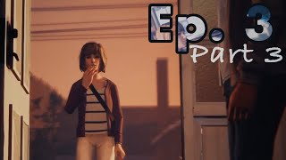 SAVE WILLIAM - Life Is Strange Episode 3 iOS - Part 3 - iPhone Walkthrough Gameplay No Commentary