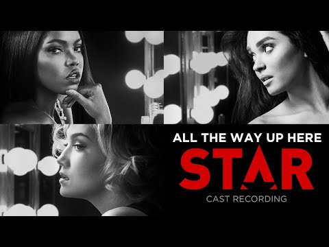 All The Way Up Here (Full Song) | Season 2 | STAR