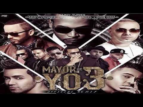 MAYOR QUE YO 3 (final remix) - luny tunes ft varios