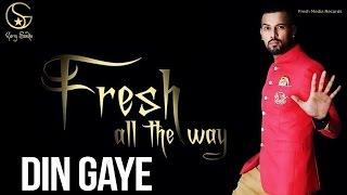 Garry Sandhu   Din Gaye   Latest Punjabi Songs 2014