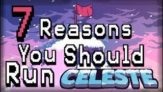7 Reasons you should Speedrun Celeste