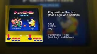 Logic, Kyle & Kehlani - Playinwitme (Remix)
