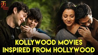 Tamil Movies Inspired From Hollywood | Kollywood | World Cinema Remakes in Tamil | Thamizh Padam
