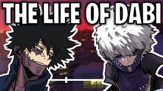The Life Of Dabi (My Hero Academia)