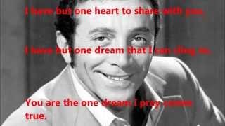 "Al Martino  - ""I have But One Heart"" (with lyrics)"
