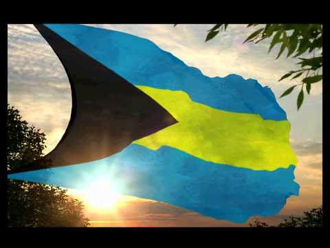 The Royal and National Anthem of The Bahamas