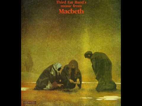 Third Ear Band - Music From Macbeth - Fleance