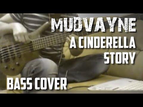 Mudvayne - A Cinderella Story (bass cover)