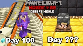How I Ruined My 100 Days Hardcore Minecraft World... (Desert Only)