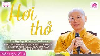 09. Hơi thở - TT. Thích Chân Quang