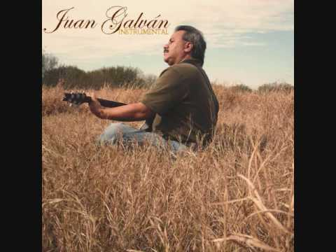 Juan Galván - Cuando Alla Se Pase Lista/When the Roll is Called Up Yonder