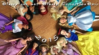Disney & Not Disney Doll Collection 2015