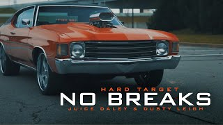Hard Target - No Breaks ft Juice Daley & Dusty Leigh (Official Video)